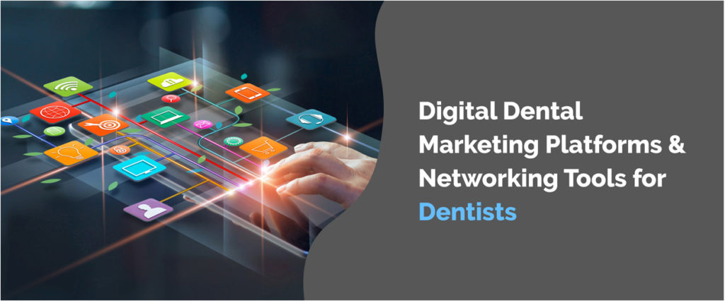 Dental Marketing Platforms